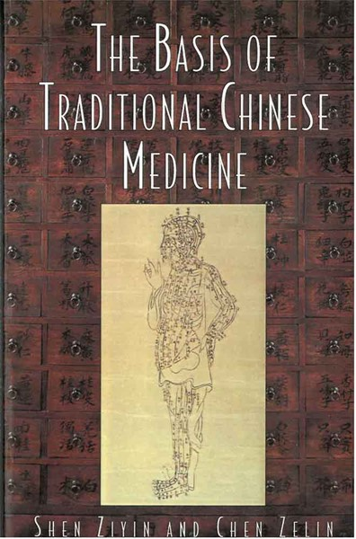 Bild von The Basis of Traditional Chinese Medicine