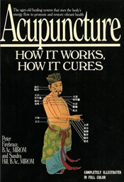 Bild von Acupuncture: 'How It Works, How It Cures'